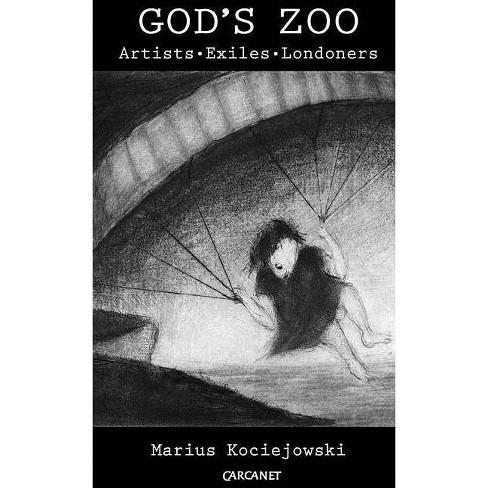 God's Zoo - by  Marius Kociejowski (Hardcover) - image 1 of 1