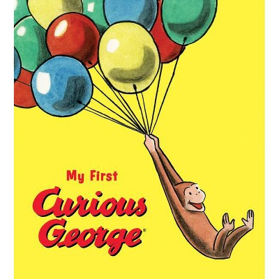 My First Curious George - by H A Rey (Board_book)