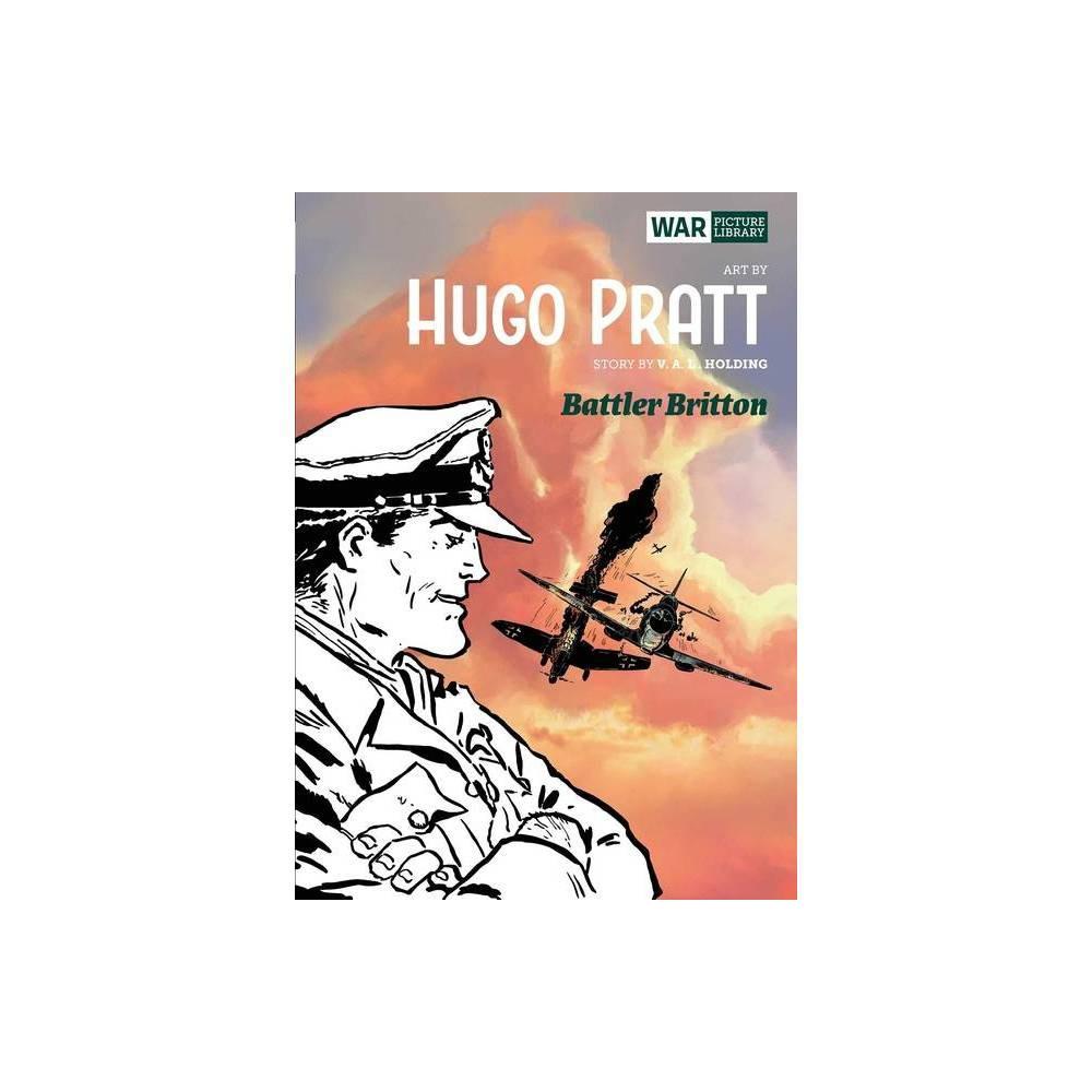 Battler Briton War Picture Library By Hugo Pratt V A L Holding Hardcover