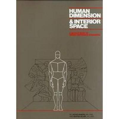 Human Dimension and Interior Space - by  Julius Panero & Martin Zelnik (Hardcover)