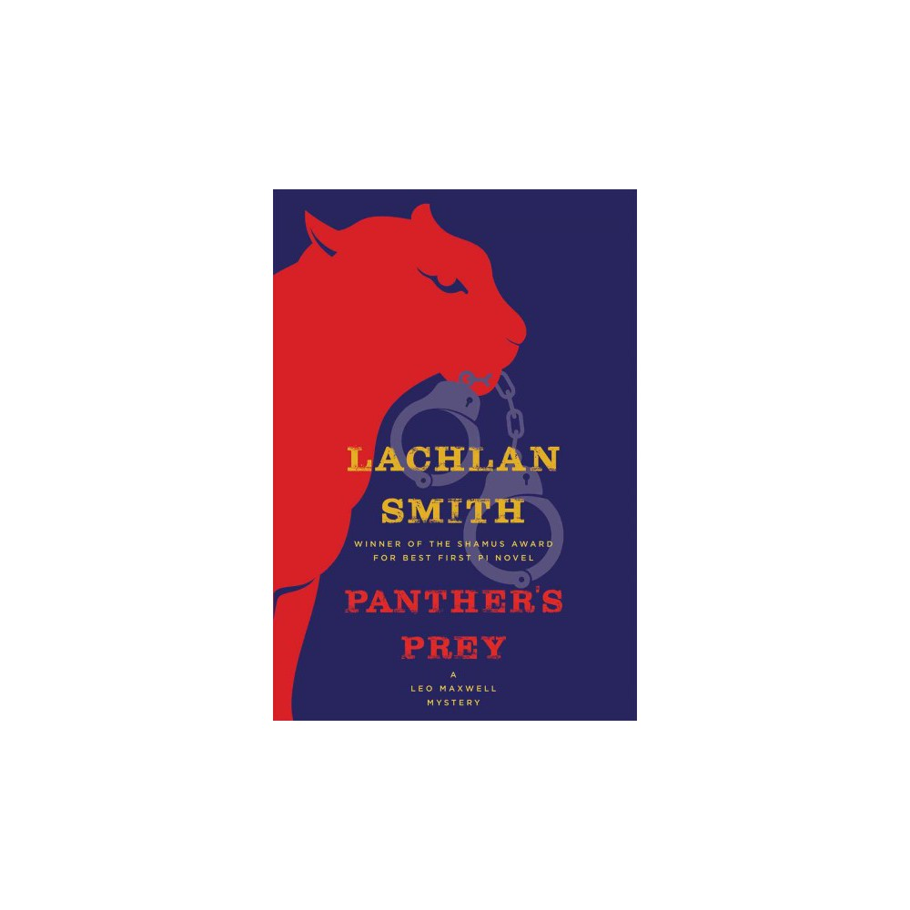 Panther's Prey - Reprint (Leo Maxwell Mystery) by Lachlan Smith (Paperback)