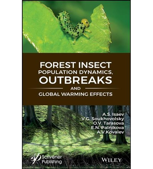 Forest Insect Population Dynamics, Outbreaks, and Global Warming Effects (Hardcover) (A. S. Isaev & V. - image 1 of 1
