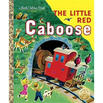 The Little Red Caboose - Little Golden Book (Hardcover)