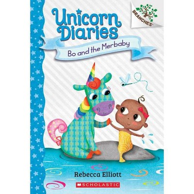 Bo and the Merbaby: A Branches Book (Unicorn Diaries #5), Volume 5 - by Rebecca Elliott (Paperback)