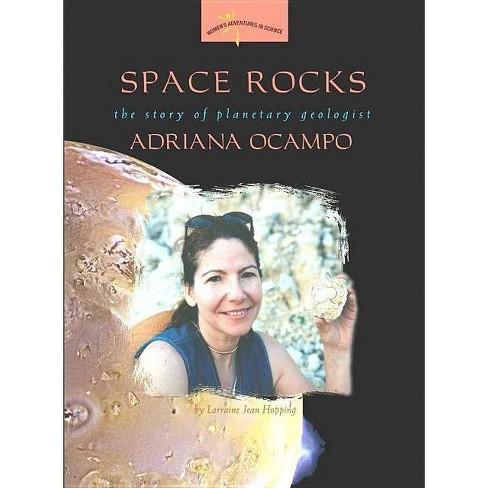 Space Rocks - (Women's Adventures in Science (Joseph Henry Press)) by  Lorraine Jean Hopping (Paperback) - image 1 of 1