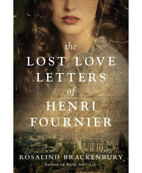 Lost Love Letters of Henri Fournier -  by Rosalind Brackenbury (Paperback) - image 1 of 1