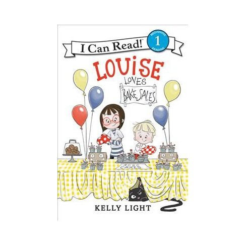 Louise Loves Bake Sales - (I Can Read Level 1) by  Kelly Light (Paperback) - image 1 of 1