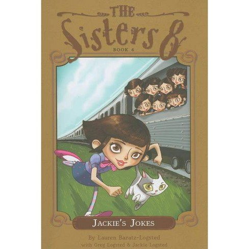 Jackie's Jokes - (Sisters Eight) by  Lauren Baratz-Logsted (Paperback) - image 1 of 1