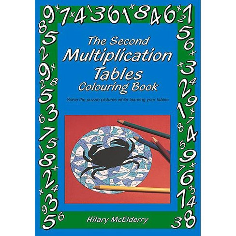 The Second Multiplication Tables Colouring Book - by  Heather McElderry (Paperback) - image 1 of 1