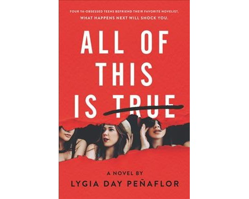 All of This Is True -  by Lygia Day Penaflor (Hardcover) - image 1 of 1