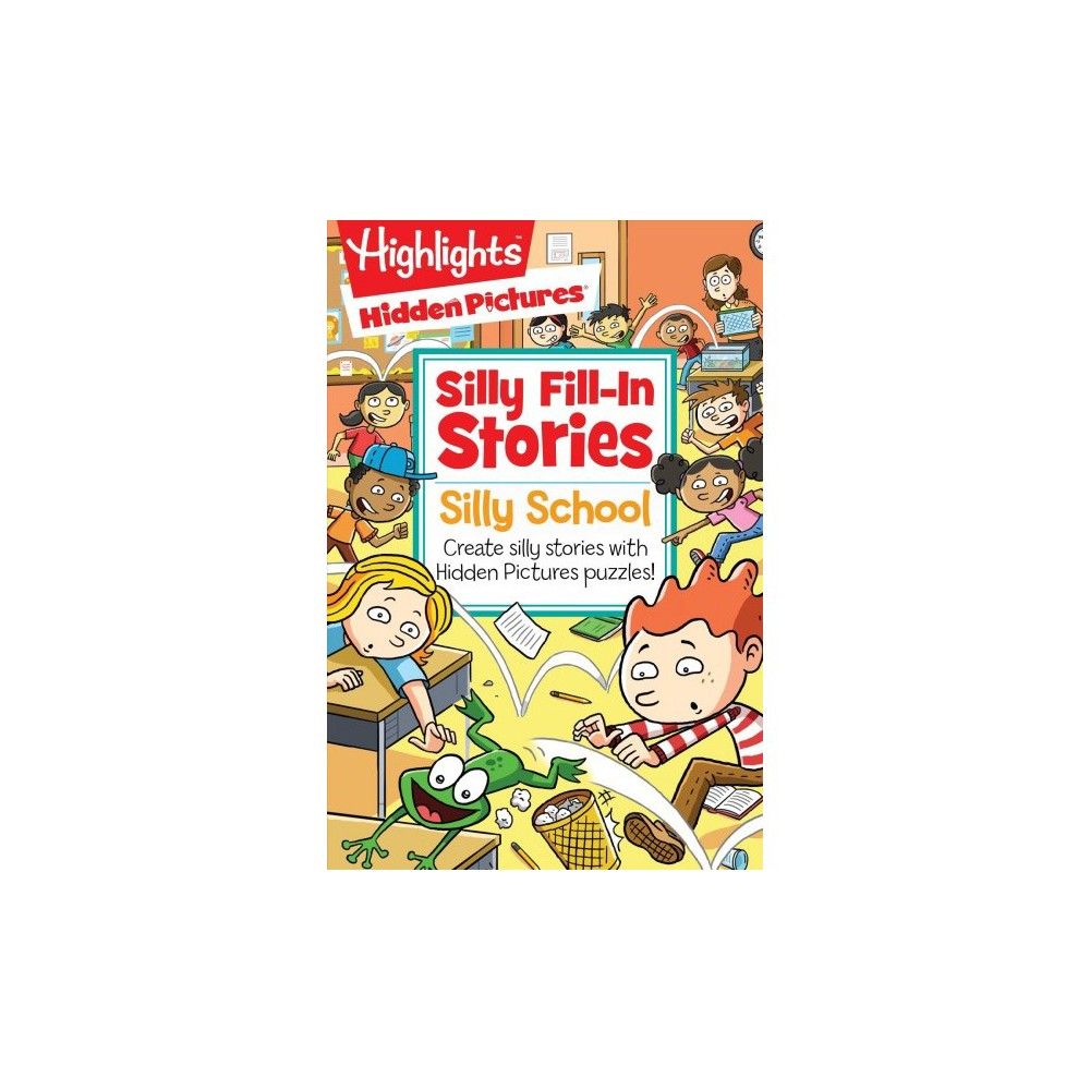 Silly School : Create Silly Stories With Hidden Pictures Puzzles!