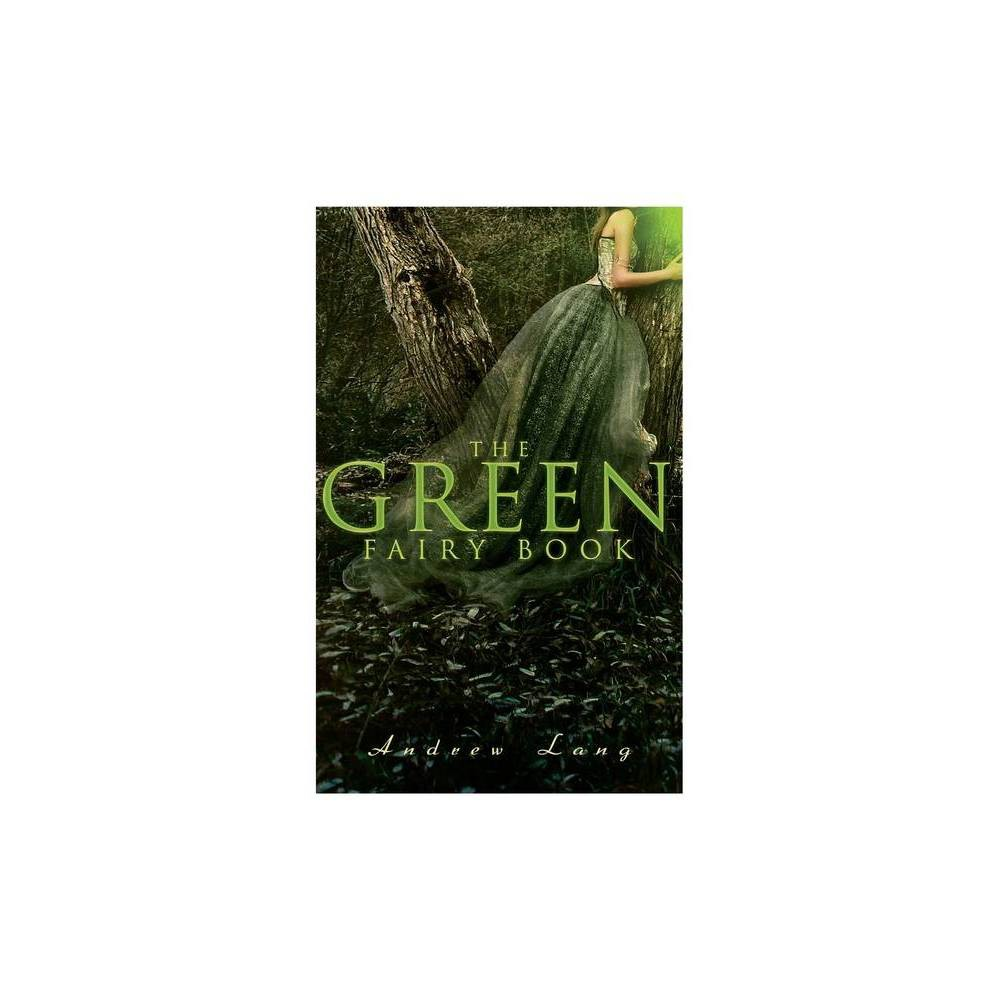 The Green Fairy Book By Andrew Lang H J Ford Paperback