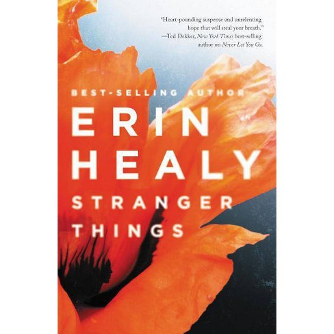 Stranger Things - by  Erin Healy (Paperback) - image 1 of 1