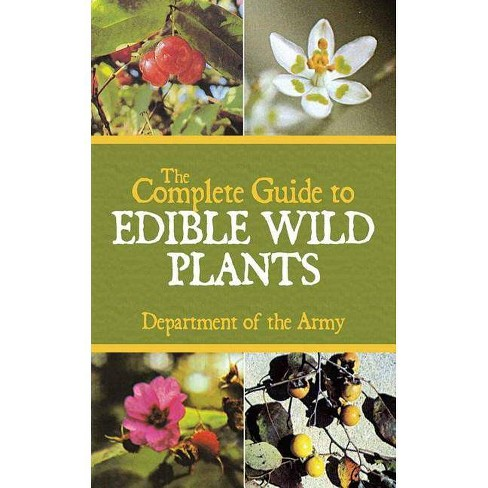 The Complete Guide to Edible Wild Plants - (Paperback) - image 1 of 1
