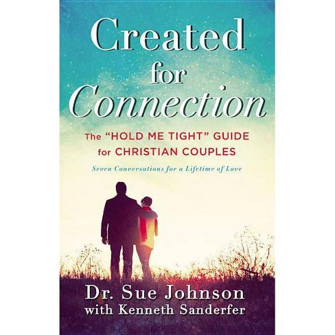 Created for Connection - by  Sue Johnson & Kenneth Sanderfer (Hardcover) - image 1 of 1