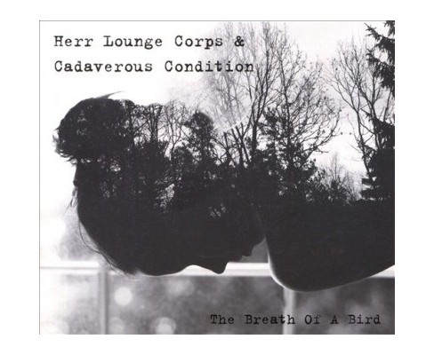 Herr Lounge Corps - Breath Of A Bird (CD) - image 1 of 1