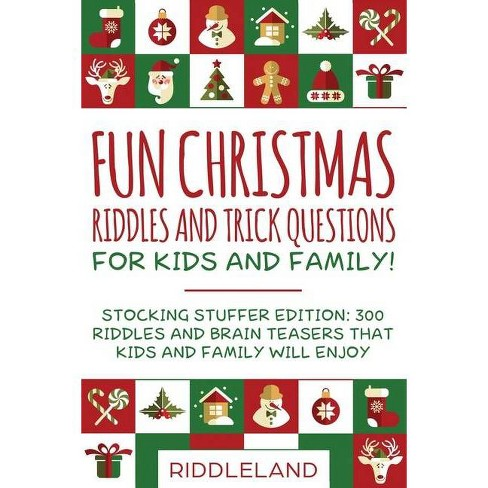 Fun Christmas Riddles and Trick Questions for Kids and Family - by  Riddleland (Paperback) - image 1 of 1