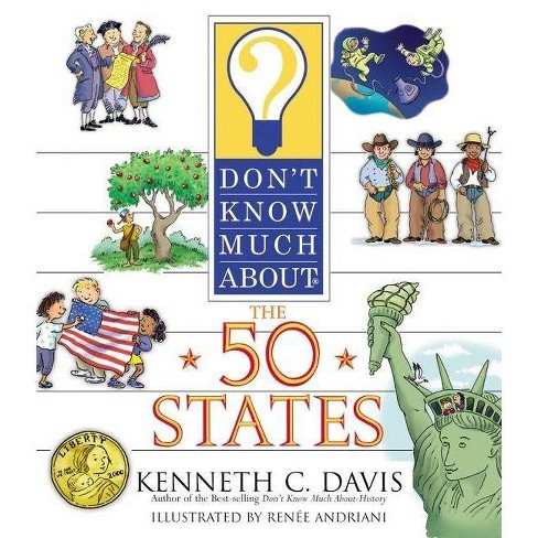 Don't Know Much about the 50 States - (Don't Know Much About...(Paperback)) by  Kenneth C Davis - image 1 of 1