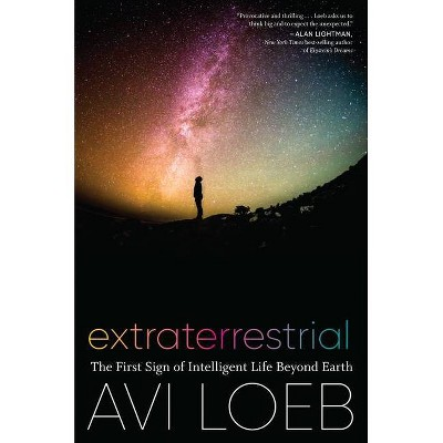 Extraterrestrial - by  Avi Loeb (Hardcover)