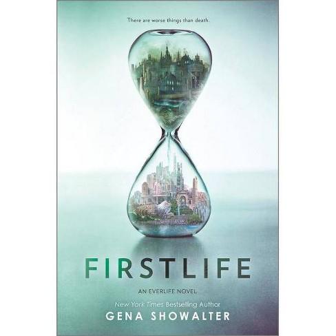 Firstlife - (Everlife Novel) by  Gena Showalter (Hardcover) - image 1 of 1