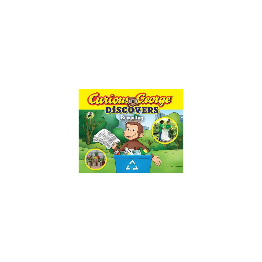 Curious George Discovers Recycling (Hardcover) (H. A. Rey)