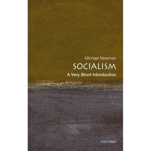 Socialism: A Very Short Introduction - by  Michael Newman (Paperback) - image 1 of 1