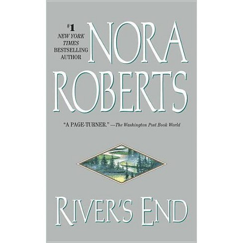 River's End - by  Nora Roberts (Paperback) - image 1 of 1