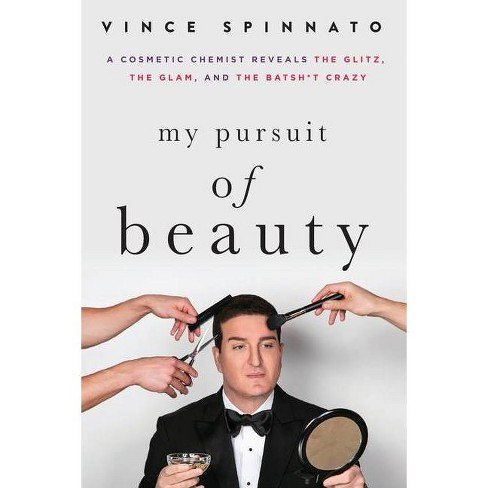 My Pursuit of Beauty - by  Vince Spinnato (Paperback) - image 1 of 1