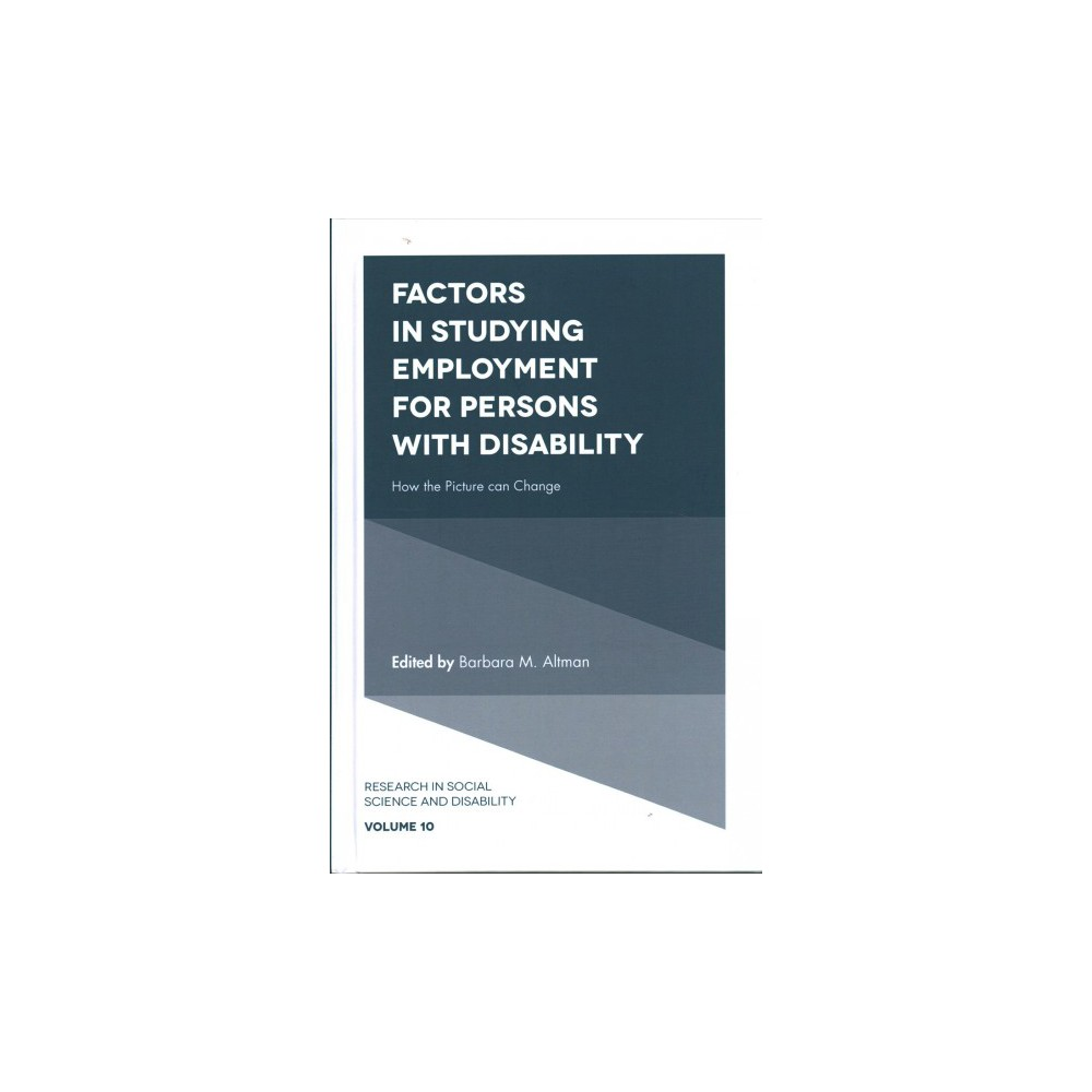 Factors in Studying Employment for Persons With Disability : How the Picture Can Change (Hardcover)