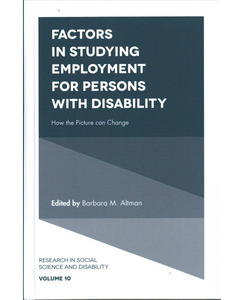 Factors in Studying Employment for Persons With Disability : How the Picture Can Change (Hardcover) - image 1 of 1