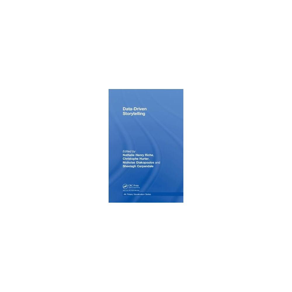 Data-driven Storytelling - (Ak Peters Visualization) (Hardcover)