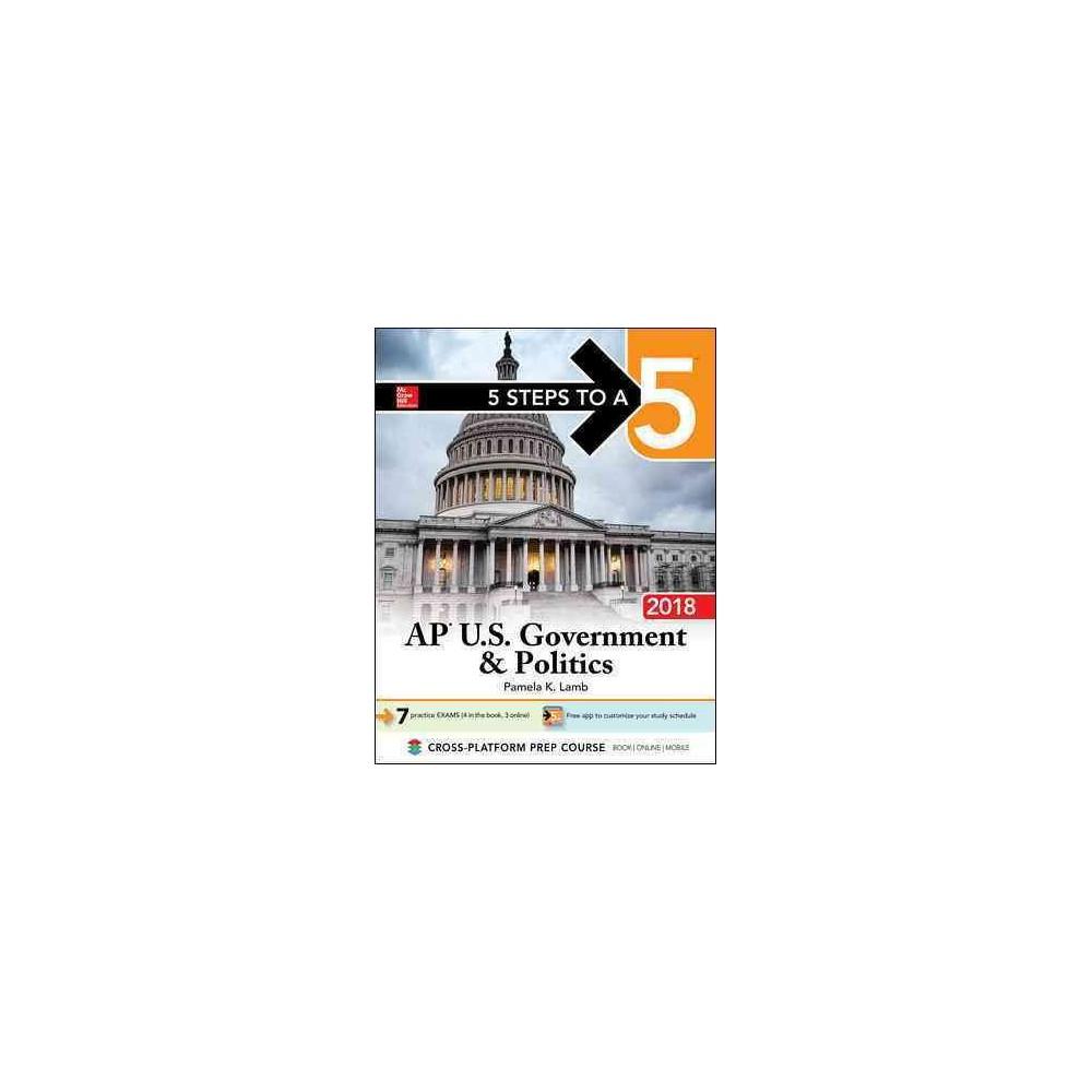 AP U.S. Government & Politics 2018 - by Pamela K. Lamb (Paperback)