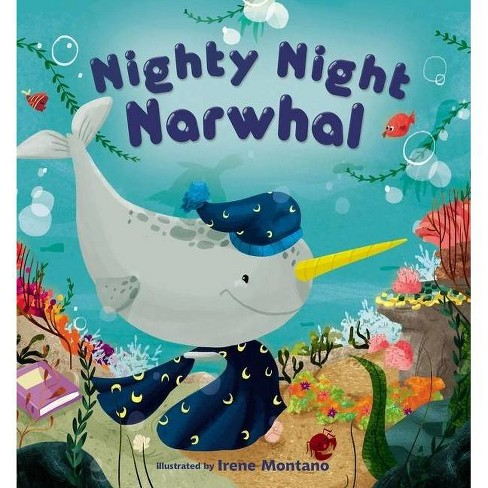 Nighty Night Narwhal - by  Zondervan (Board_book) - image 1 of 1