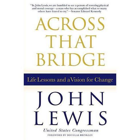 Across That Bridge - by  John Lewis (Hardcover) - image 1 of 1