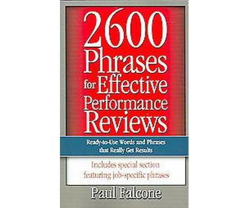 2600 Phrases For Effective Performance Reviews : Ready-to-use Words And Phrases That Really Get Results - image 1 of 1