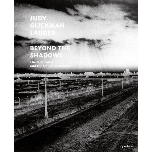 Judy Glickman Lauder: Beyond the Shadows: The Holocaust and the Danish Exception - (Hardcover) - image 1 of 1