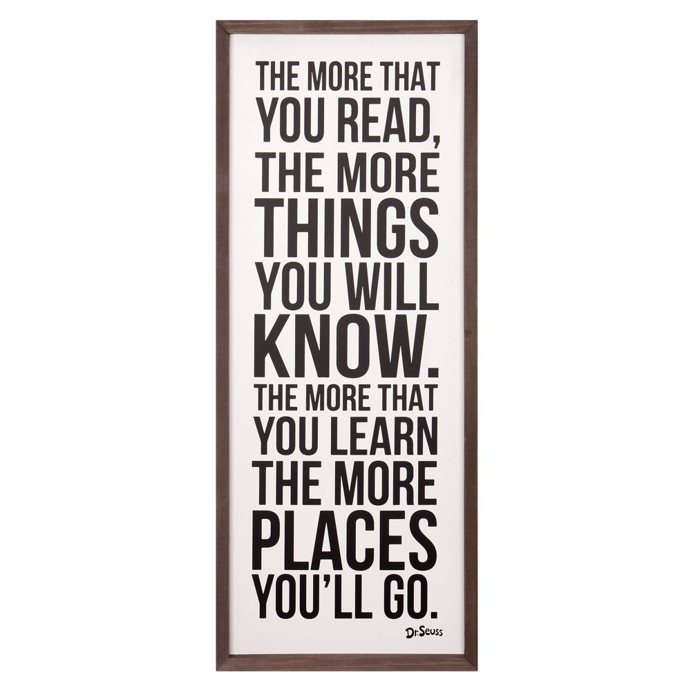 """Image of """"13""""""""x31"""""""" Dr. Seuss The More That You Read The More Things You'll Know Framed Wood Wall Decor"""""""