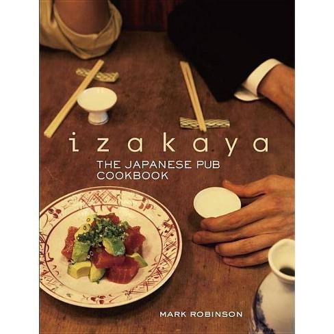 Izakaya - by  Mark Robinson (Hardcover) - image 1 of 1