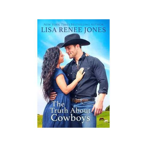 Truth About Cowboys -  by Lisa Renee Jones (Paperback) - image 1 of 1