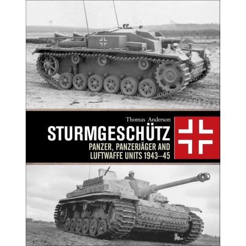 sturmgeschütz panzer panzerjäger waffen ss and luftwaffe units