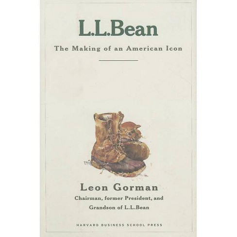 L.L. Bean - by  Leon Gorman (Hardcover) - image 1 of 1