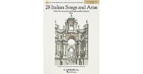 28 Italian Songs & Arias of the 17th and 18th Centuries, Medium High Voice : Diction Lessons and - image 1 of 1