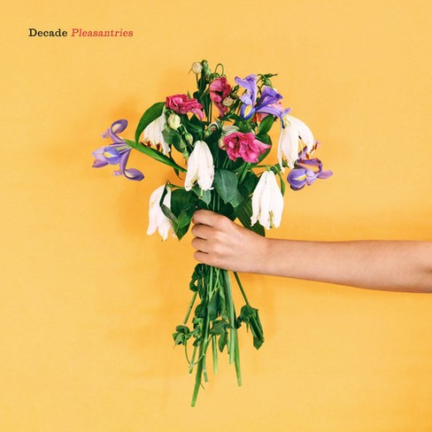 Decade - Pleasantries (CD) - image 1 of 1