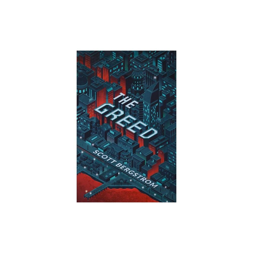 Greed - Reprint (Cruelty) by Scott Bergstrom (Paperback)