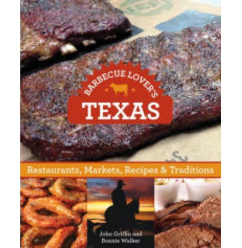 Barbecue Lovers' Guide to Texas (Paperback) (John Griffin, Bonnie Walker) - image 1 of 1
