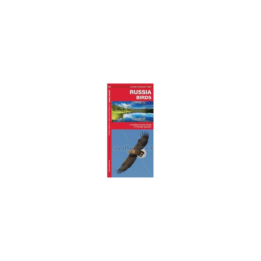 Russia Birds : A Folding Pocket Guide to Familiar Species - Pmplt (Paperback)