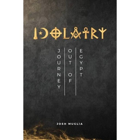 Idolatry - by  Josh Muglia (Paperback) - image 1 of 1