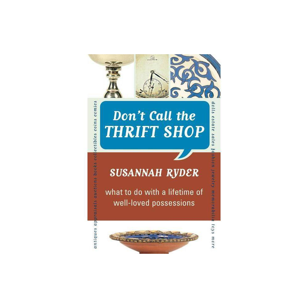 Don T Call The Thrift Shop By Susannah Ryder Paperback