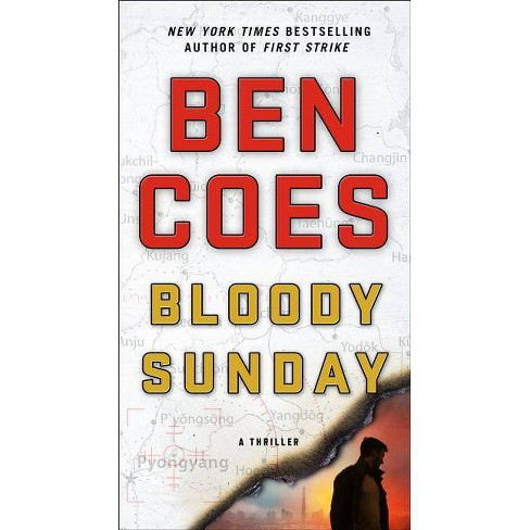 Bloody Sunday - (Dewey Andreas Novel) by  Ben Coes (Paperback) - image 1 of 1