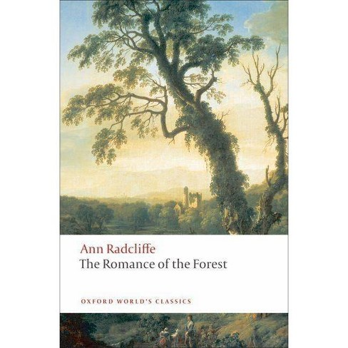 The Romance of the Forest - (Oxford World's Classics (Paperback)) by  Ann Ward Radcliffe (Paperback) - image 1 of 1